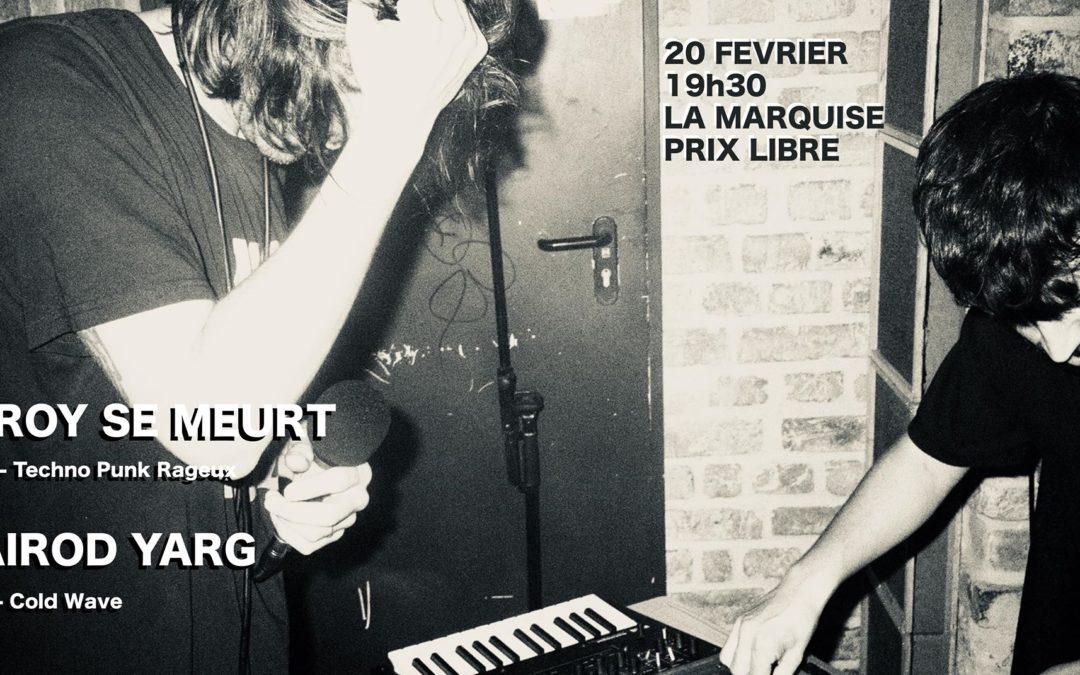 20/02/2020 LA MARQUISE Lyon avec Leroy Semeurt