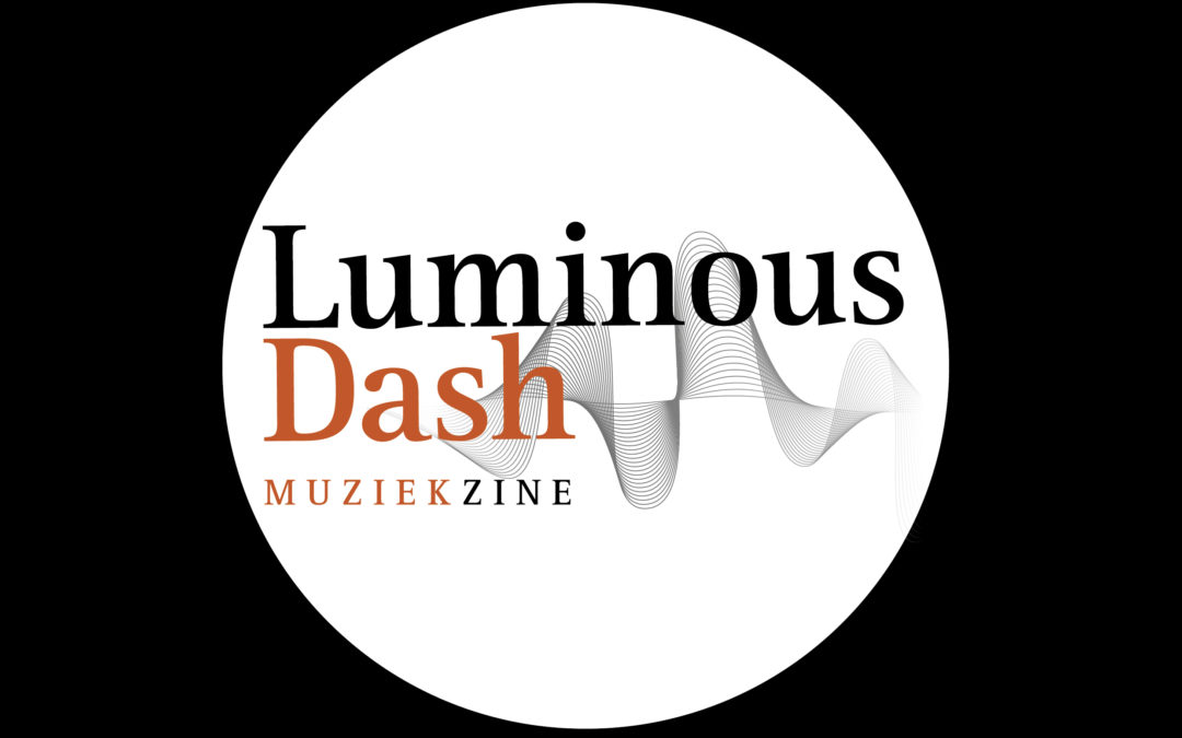 LUMINOUS DASH (Webzine Belge)